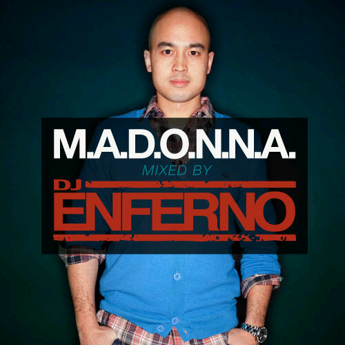M.A.D.O.N.N.A - Mixed by DJ Enferno