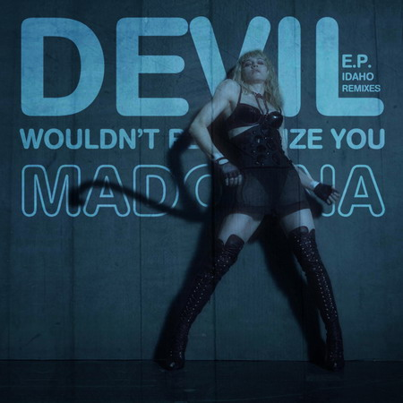 20110318-remix-madonna-megamix-idaho-devil-wouldnt-recognize-you