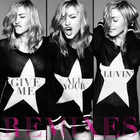 20120312-news-give-me-all-your-luvin-remixes