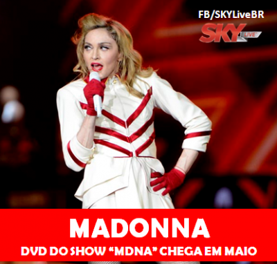 20130320-news-madonna-mdna-tour-dvd-release-may-sky-live