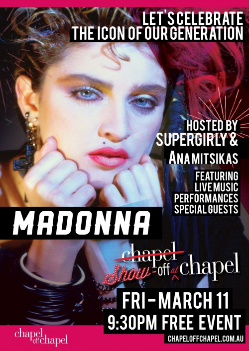 Madonna mania is about to hit Melbourne - Just Like A Prayer CHAPEL OFF CHAPEL will take you there