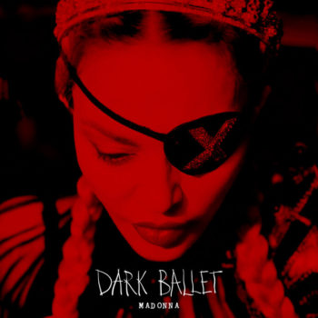 Madonna Dark Ballet Cover