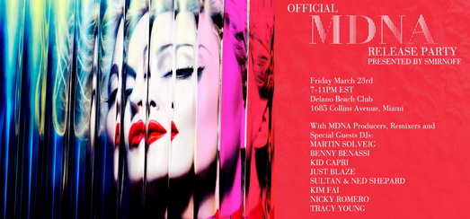 MDNA Release Party presented by Smirnoff