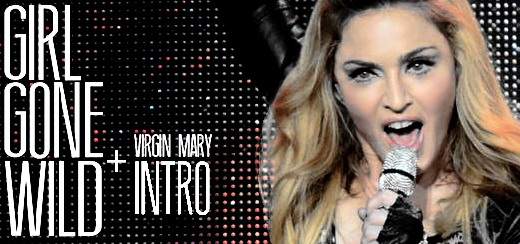 "Madonnarama presents ""Virgin Mary Intro & Girl Gone Wild"" [MDNA Tour Video – HD]"
