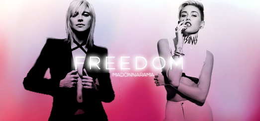 Miley Cyrus: I'm not trying to replicate Madonna, we're standing for a similar freedom!