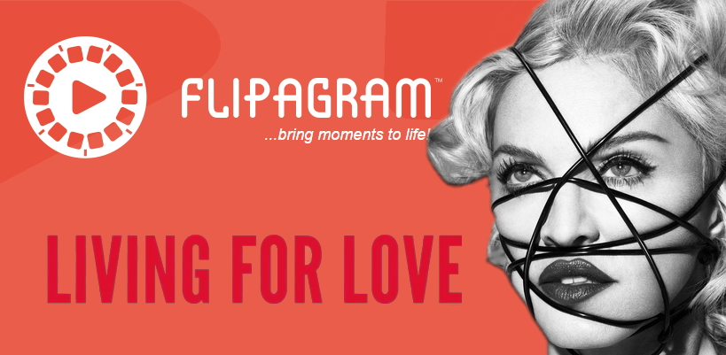 "Join Madonna on Flipagram and create your own ""Living For Love"""