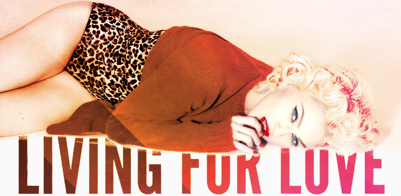 "Madonna's new single ""Living For Love"" now available in the UK"