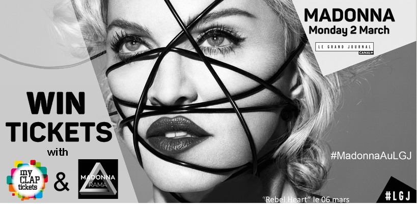 Madonnarama and myCLAP Tickets are giving away tickets to Le Grand Journal