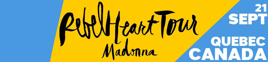 Rebel Heart Tour Québec 21 September 2015