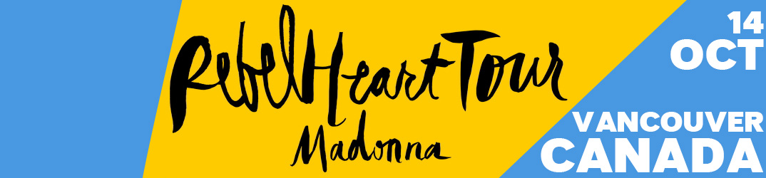 Rebel Heart Tour Vancouver 14 October 2015