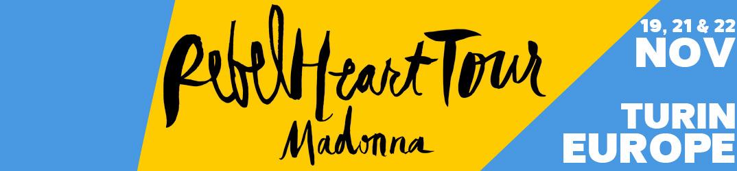 Rebel Heart Tour Turin 19, 21 & 22 November 2015