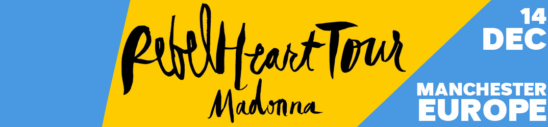 Rebel Heart Tour Manchester 14 December 2015