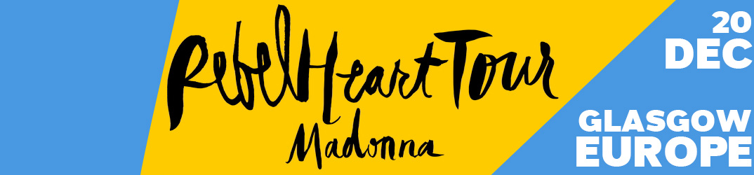 Rebel Heart Tour Glasgow 20 December 2015