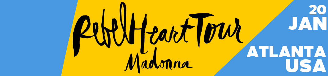 Rebel Heart Tour Atlanta20 January 2016