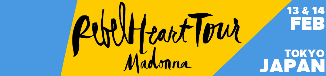 Rebel Heart Tour Toyko 13 & 14 February 2016