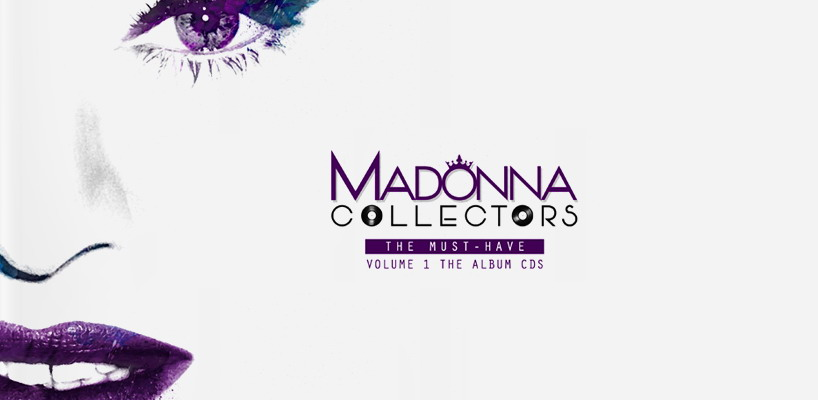 MADONNA COLLECTORS / The Must-Haves – Volume 1: the Album CDs