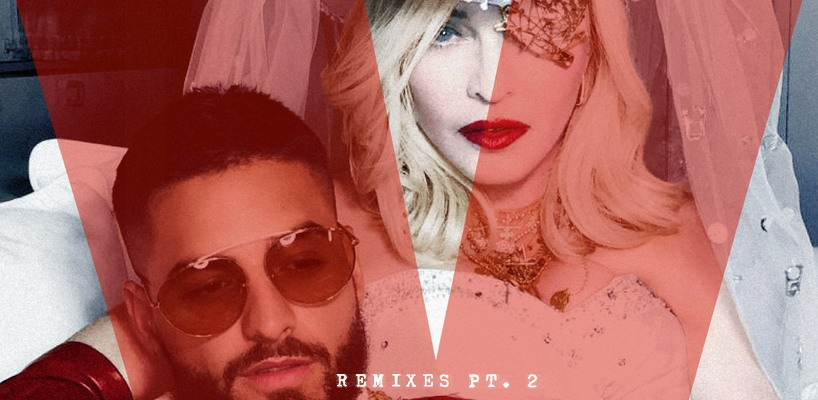 Madonna Medellín Remixes (Pt. 2) Out Now