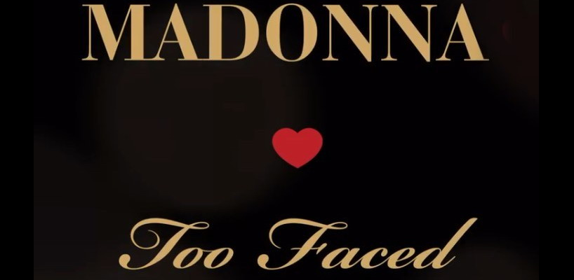 Madonna collaborates with Too Faced to release make-up sets