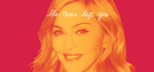 Madonna: The Truth Is She Never Left You [The Advocate - March 2012 issue]