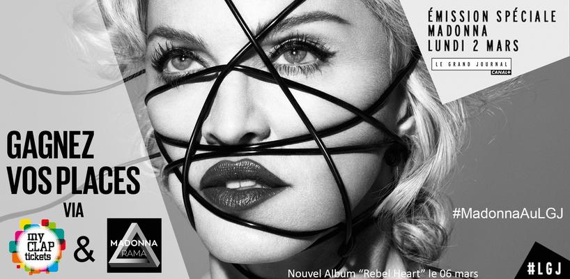 Madonnarama et myCLAP Tickets vous font gagner des places pour assister au Grand Journal