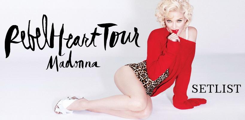 [Mise à Jour #18 : Candy Shop & Illuminati] Le setlist du Rebel Heart Tour