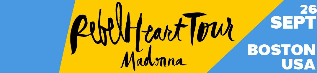 Rebel Heart Tour Boston 26 septembre 2015