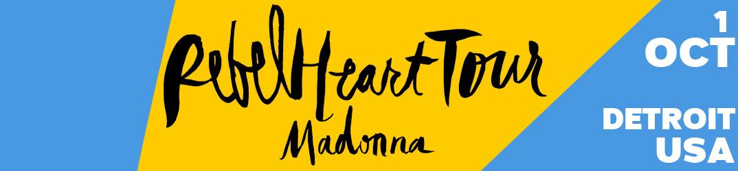 Rebel Heart Tour Detroit 1 octobre 2015