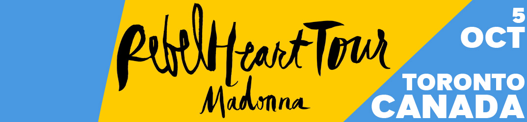 Rebel Heart Tour Toronto 5 octobre 2015