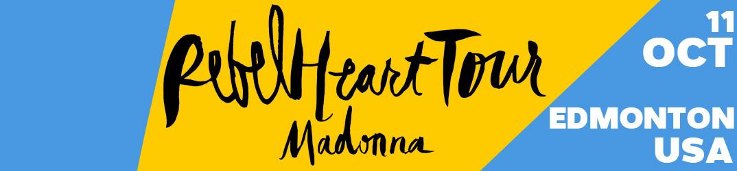 Rebel Heart Tour Edmonton 11 octobre 2015