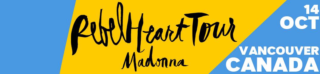 Rebel Heart Tour Vancouver 14 octobre 2015