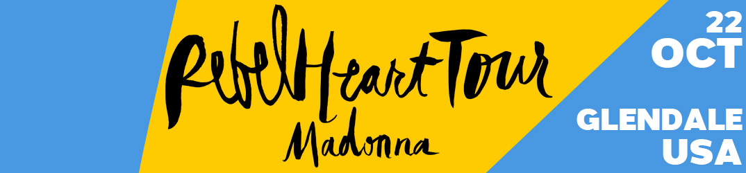 Rebel Heart Tour Glendale 22 octobre 2015