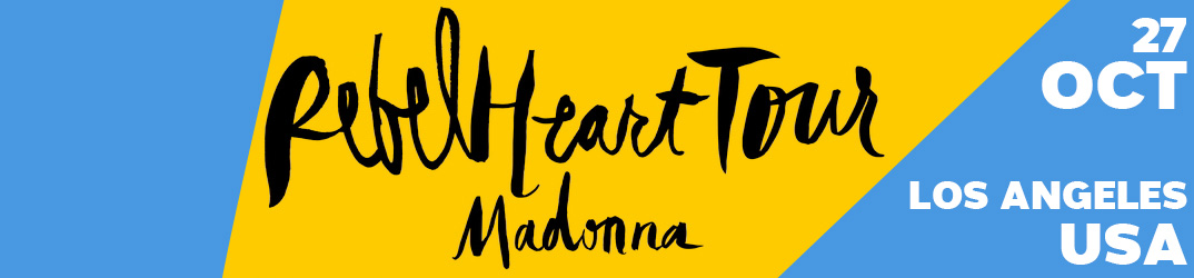 Rebel Heart Tour Los Angeles 27 octobre 2015
