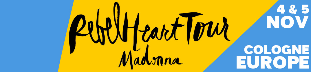 Rebel Heart Tour Cologne 4 & 5 novembre 2015