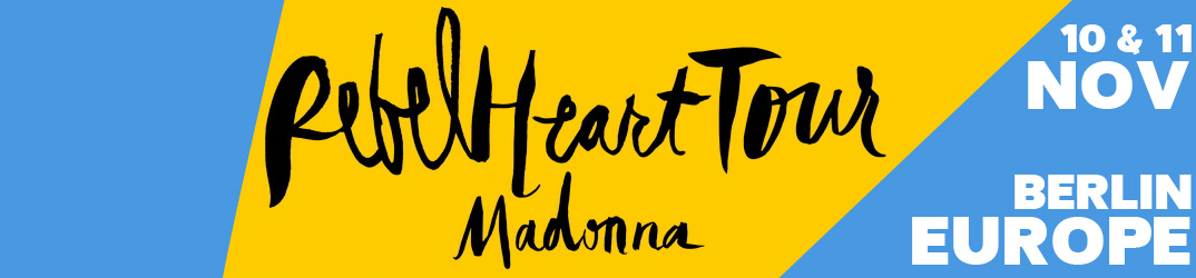 Rebel Heart Tour Berlin 10 & 11 novembre 2015