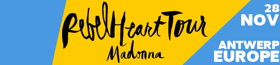 Rebel Heart Tour Anvers 28 novembre 2015