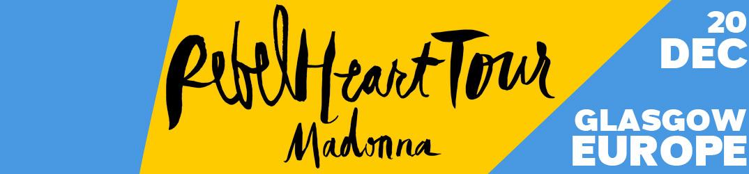 Rebel Heart Tour Glasgow 20 décembre 2015