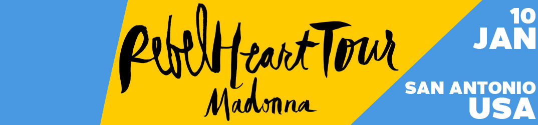 Rebel Heart Tour San Antonio 10 janvier 2016
