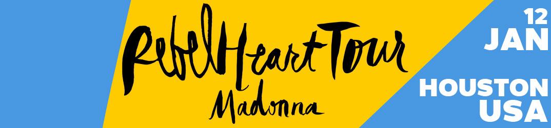 Rebel Heart Tour Houston 12 janvier 2016