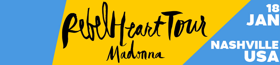 Rebel Heart Tour Nashville 18 janvier 2016
