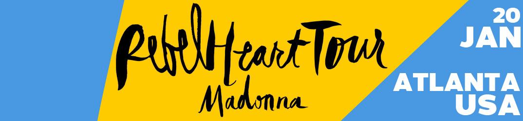Rebel Heart Tour Atlanta20 janvier 2016