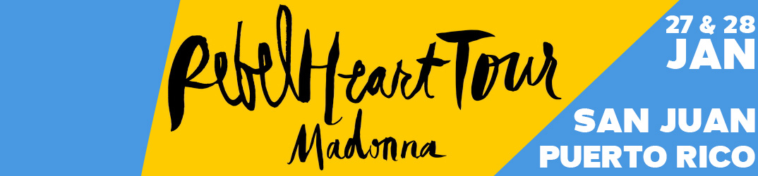 Rebel Heart Tour San Juan27 & 28 janvier 2016