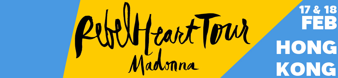 Rebel Heart Tour Hong Kong 17 & 18 février 2016