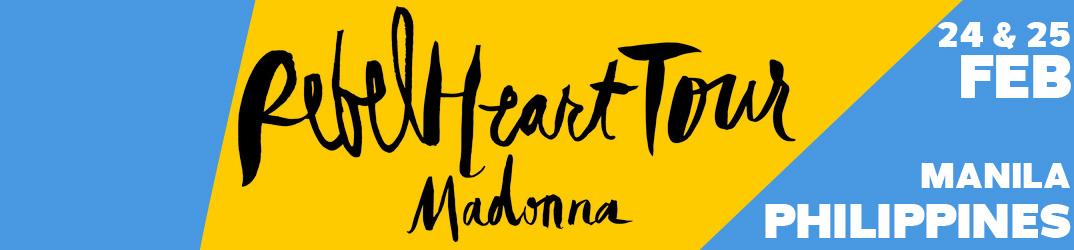 Rebel Heart Tour Manila 24 & 25 février 2016