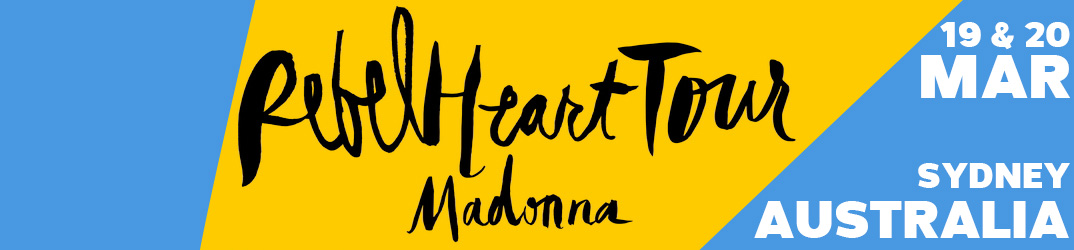 Rebel Heart Tour Sydney 19 & 20 mars 2016