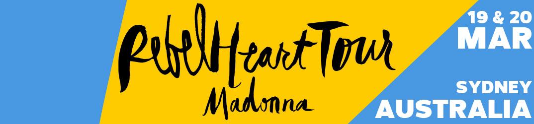 Rebel Heart Tour Sydney 19 & 20 mars 2016