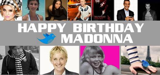 Les célébrités tweetent 'Happy Birthday Madonna'