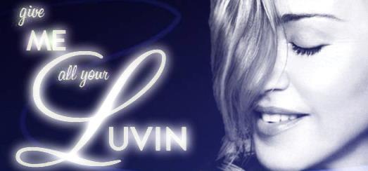 «Give me all your Luvin'» est le 38ème top 10 au Billboard pour Madonna