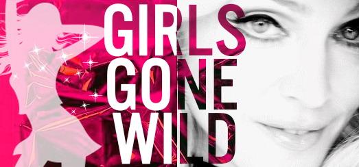 La façon dont est né «Girl Gone Wild» de Madonna