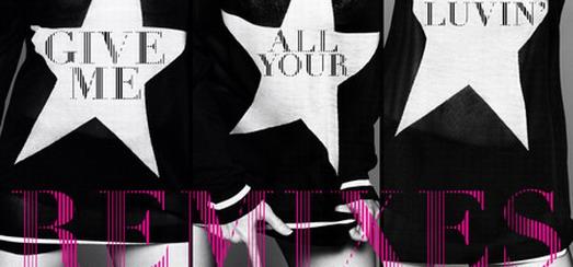 Les Remixes de «Give me all your Luvin'» Disponible sur iTunes