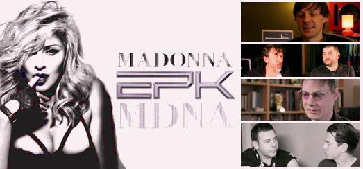 Un regard sur le fantastique EPK de MDNA